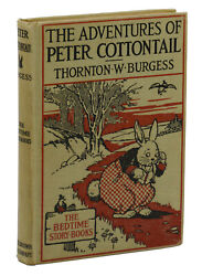 The Adventures Of Peter Cottontail Thornton W. Burgess First Edition 1914 1st
