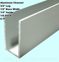 Aluminum Channel 3/4 Leg X 1/2 Base Width X 1/4 Inside X 1/8 Thick X 8 Ft