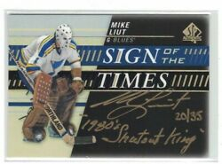 2019-20 Sp Authentic Mike Liut Sign Of The Times Gold Auto Black Inscribed 20/35