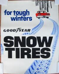 Goodyear Snow Tires Shop Poster Ad 1970and039s Clean Not Displayed Great Graphics