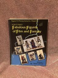 How To Build Fabulous Figures Of Film And Fantasy Vol1 Signed By Denis Lainesse
