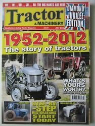 Tractor And Machinery July 2012 Ford 3000 Ferguson Fe-35 Tractors 1952 - 2012