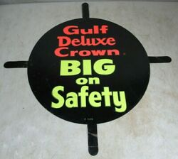 Vintage 1950's/60's Gulf Gas And Oil Tires Deluxe Crown Tin Metal Round Tab Sign