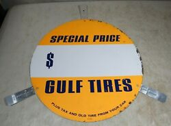 Vintage 1950's/60's Gulf Gas And Oil Tires Special Price Tin Metal Round Tab Sign