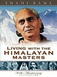 Living With The Himalayan Masters By Swami Rama Paperback Book The Fast Free