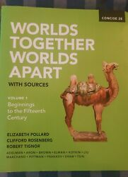 Worlds Together, Worlds Apart With Sources Concise Second Edition - Very Good