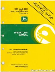 Used John Deere 318 And 420 Lawn And Garden Tractors Operators Manual Issue G7