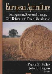European Agriculture Enlargement, Structural Change, Cap Reform, And Trade ...