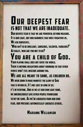 Our Deepest Fear Is Not That We Are Inadequate Poster