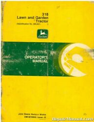 Used John Deere 318 Lawn And Garden Tractor Operators Manual Issue J3