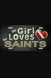 This Girl Loves Her New Orleans Saints Nfl Metal License Plate Tag