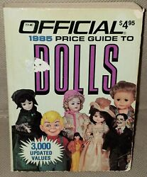 The Official Price Guide To Dolls 1985  House Of Collectibles Third Edition