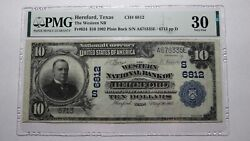 10 1902 Hereford Texas Tx National Currency Bank Note Bill Ch. 6812 Vf30 Pmg