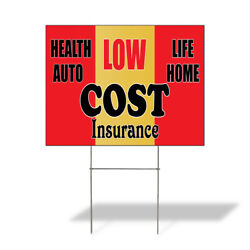 Weatherproof Yard Sign Low Cost Insurance Health Auto Life Home Red Lawn Garden