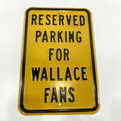 Reserved Parking For Rusty Wallace Fans Heavy Duty Metal Sign 12x18 Nascar Race