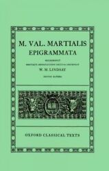 Epigrammata Hardcover By Martial Lindsay W. M. Edt Like New Used Free ...