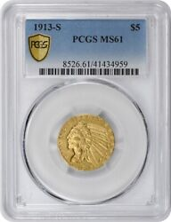 1913-s 5 Gold Indian Ms61 Pcgs