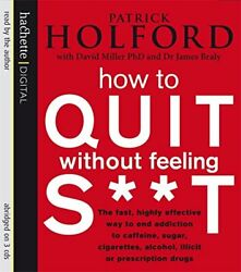 How To Quit Without Feeling St The Fast Highly ... By Miller David Cd-audio