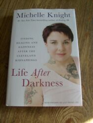 Life After Darkness Michelle Knight Signed 2018 Lily Rose Lee Cleve Kidnappings