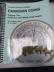 Canadian Coins Volume Two Collector And Maple Leaf Issues 4th.edition 2014