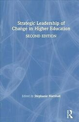 Strategic Leadership Of Change In Higher Education Hardcover By Marshall St...