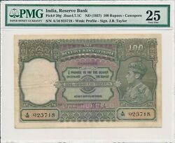Reserve Bank India 100 Rupees Nd1937 Cawnpore Pmg 25