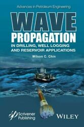 Wave Propagation In Drilling Well Logging And Reservoir Applications Hardco...
