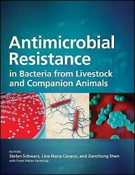 Antimicrobial Resistance In Bacteria From Livestock And Companion Animals, Stefa