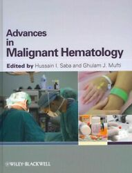 Advances In Malignant Hematology, Hardcover By Saba, Hussain I. Edt Mufti,...