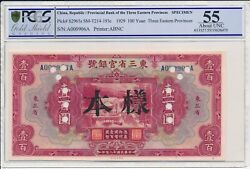 Provincial Bank Of The 3 Eastern Provinces China 100 Yuan 1929 Spec. Pmg 55