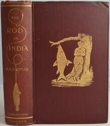 The Rod In India Thomas 1897 Raj Angling Guide Mahseer Fly-fishing Tackle Bait