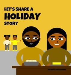 Let's Share A Holiday Story By Shawnta Smith Sayner English Hardcover Book Fre