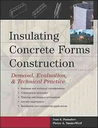 Insulating Concrete Forms Construction Demand, Evaluation, And Technical Pr...