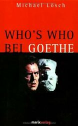 Who's Who Bei Goethe By L�sch, Michael Book The Fast Free Shipping