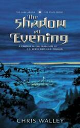 The Shadow at Evening The Lamb among the Stars by Walley Chris $4.95