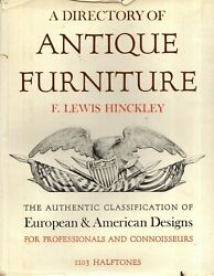 Hinckley - A Directory Of Antique Furniture - European And American - Hb 1953