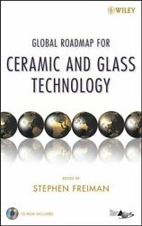 Global Roadmap For Ceramics And Glass Technology Hardcover By Freiman Steph...
