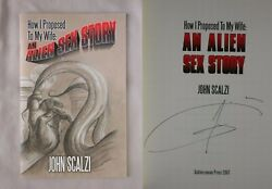 Signed 1st Ed How I Proposed To My Wife An Alien Sex Story John Scalzi Book Rare