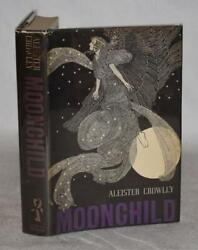 Aleister Crowley Moonchild A Prologue Dark And Light Forces War On Magic 1st Dw