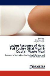 Laying Response Of Hens Fed Poultry Offal Meal And Crayfish Waste Meal Response O