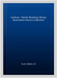 Ivanhoe Heinle Reading Library Illustrated Classics Collection, Paperback ...