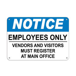 Horizontal Metal Sign Multiple Sizes Employees Only... Vendors Visitors Register