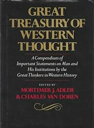 Great Treasury Of Western Thought A Compendium Of Important Stateme... Hardback