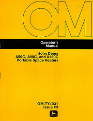 John Deere A50c A90c A150c Portable Space Heaters Operator's Manual New