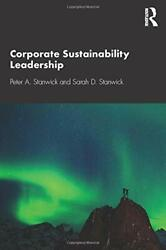 Corporate Sustainability Leadership By Stanwick Peter A. New Book Free And Fast