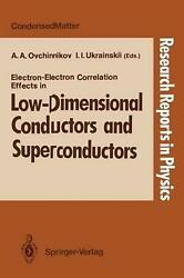 Electron-electron Correlation Effects In Low-dimensional Conductors And Supercon