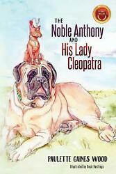 The Noble Anthony And His Lady Cleopatra By Paulette Wood English Paperback Bo