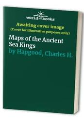 Maps Of The Ancient Sea Kings By Hapgood, Charles H. Hardback Book The Fast Free