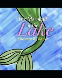 The Mermaid of the Lake by Christian W. Breyer English Paperback Book Free Shi