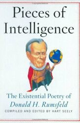 Pieces of information: the existential poetry of Donald H. Rumsfeld by Hart